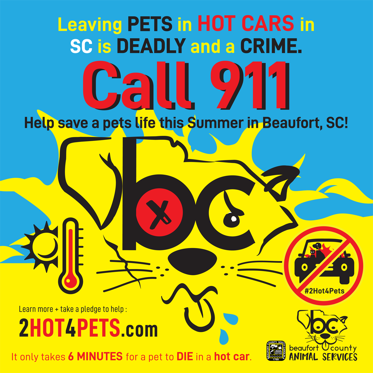 BCAS #2HOT4PETS Leaving your #pet in a hot car is #deadly and a #crime #SummerSafety #BeaufortSC #heatsafety